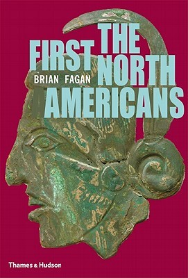 The First North Americans: An Archaeological Journey
