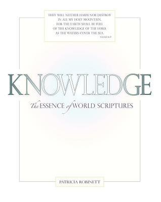 Knowledge: The Essence of World Scriptures