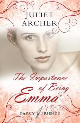 The Importance of Being Emma (Darcy & Friends #1)