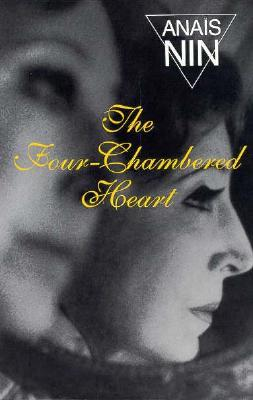 The Four-Chambered Heart by Anaïs Nin