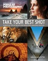 Take Your Best Shot (Popular Photography) by Miriam Leuchter