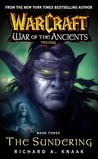 The Sundering (WarCraft: War of the Ancients, #3)