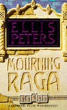 Mourning Raga by Ellis Peters