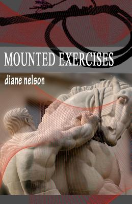 Mounted Exercises by Diane E Nelson