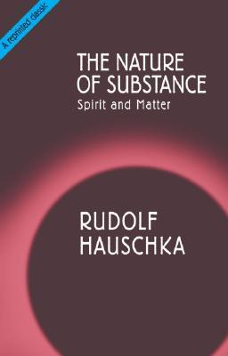 Nature of Substance: Spirit and Matter