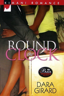Round the Clock by Dara Girard