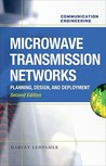 Microwave Transmission Networks: Planning, Design, and Deployment
