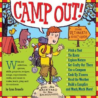 Camp Out! by Lynn Brunelle