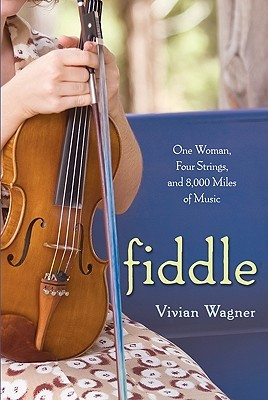 Fiddle by Vivian Wagner