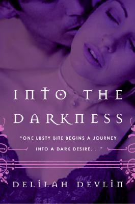 Into the Darkness by Delilah Devlin