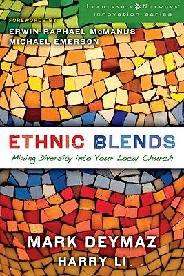Ethnic Blends by Mark DeYmaz