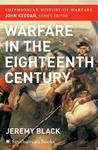 The Warfare in the Eighteenth Century (Smithsonian History of Warfare)