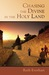 Chasing the Divine in the Holy Land by Ruth Everhart