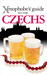 Xenophobe's Guide to the Czechs