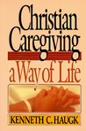Christian Caregiving Way of Life