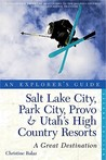 Salt Lake City, Park City, Provo & Utah's High Country Resorts