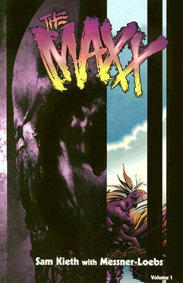 The Maxx, Vol. 1 by Sam Kieth
