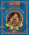 Search for the Shrunken Heads and Other Curiosities