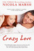 Crazy Love (Looking for Lov...