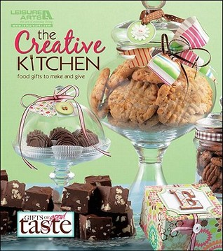 The Creative Kitchen by Leisure Arts