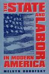 State and Labor in Modern America