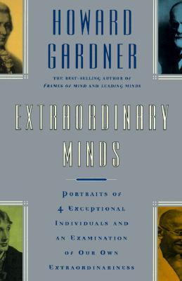 Extraordinary Minds by Howard Gardner