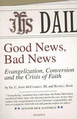Good News, Bad News by C. John McCloskey