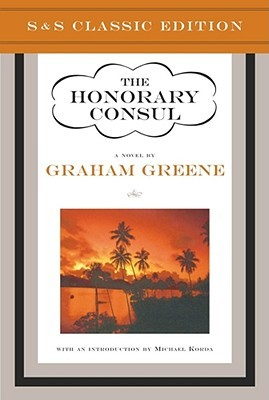 The Honorary Consul by Graham Greene