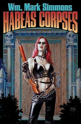 Habeas Corpses by Wm. Mark Simmons