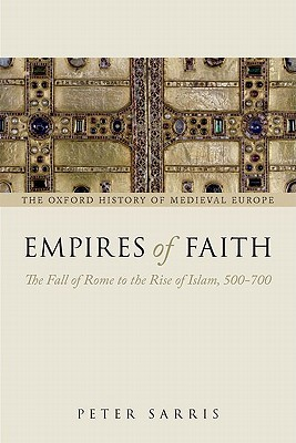 Empires of Faith by Peter Sarris