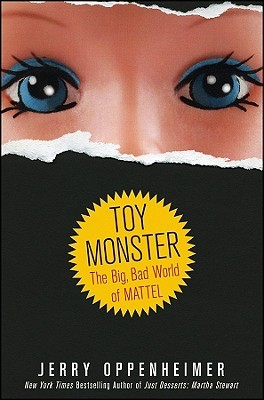 Toy Monster by Jerry Oppenheimer