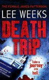 Death Trip (Detective Johnny Mann, #3)