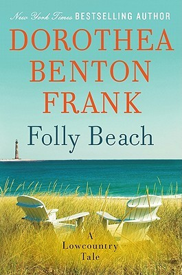 Folly Beach by Dorothea Benton Frank