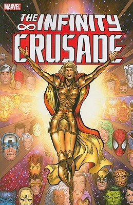 Infinity Crusade - Volume 1 by Jim Starlin