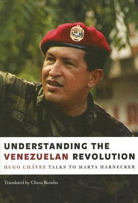 Understanding the Venezuelan Revolution by Marta Harnecker