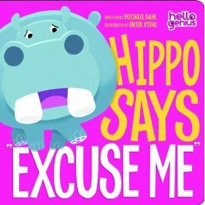 "Hippo Says ""Excuse Me"""