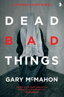 Dead Bad Things: A Thomas Usher Novel cover image