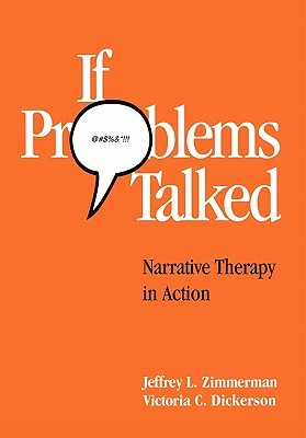 If Problems Talked by Jeffrey L. Zimmerman