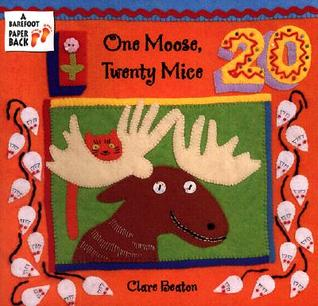 One Moose, Twenty Mice (Barefoot Beginner) (Barefoot Beginner) by Clare Beaton