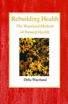 Rebuilding Health: The Waerland Method of Natural Health