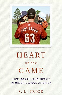 Heart of the Game by S.L. Price