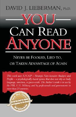 You Can Read Anyone by David J. Lieberman