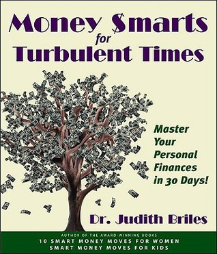Money Smarts for Turbulent Times: Master Personal Finances in 30 Days!