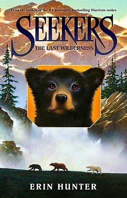 The Last Wilderness (Seekers, #4)