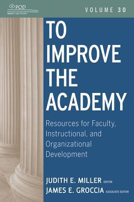 To Improve the Academy by Judith E. Miller