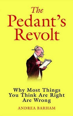 The Pedant's Revolt by Andrea Barham