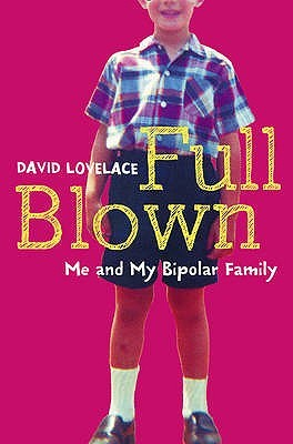 Full Blown by David Lovelace