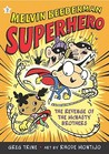 Revenge of the McNasty Brothers (Melvin Beederman, Superhero, #2)