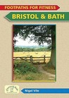 Footpaths for fitness: Bristol and Bath