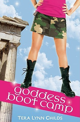 Goddess Boot Camp (Oh. My. Gods, #2)